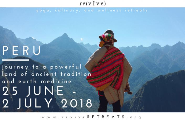 peru revive retreats 2018